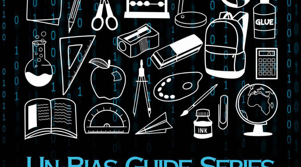 Un-Bias Guide for Educators